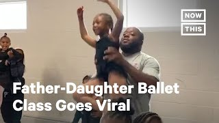 Dance Studio Offers a Father-Daughter Ballet Class | NowThis