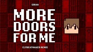 Grian -  More Doors for Me (elybeatmaker Remix)