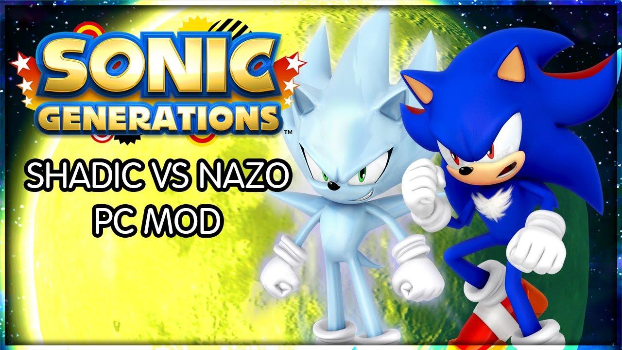 Sonic Generations: Shadic vs Nazo PC MOD - YouTube