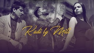 Kadi Ty Mill | Ali Nawaz Ft. Honey King HK | Latest Punjabi Song 2018 | VOHM