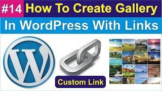 |#14| How To Create Gallery In WordPress With Custom Links in Urdu/Hindi