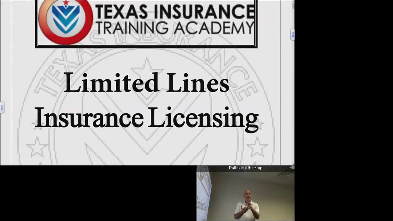 Limited Lines Part 1 Texas Insurance Training Academy