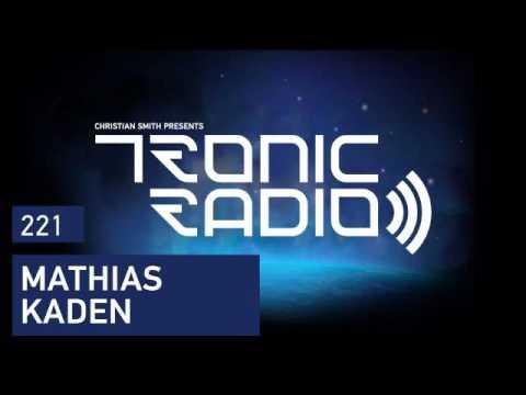 Tronic Podcast 221 with Mathias Kaden
