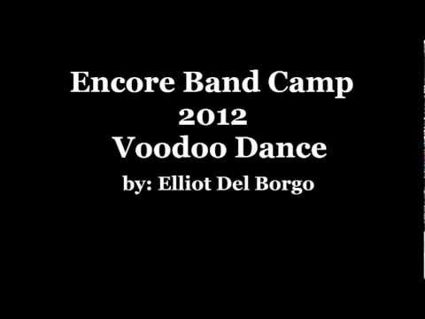 Voodoo Dance Encore Band Camp 2012