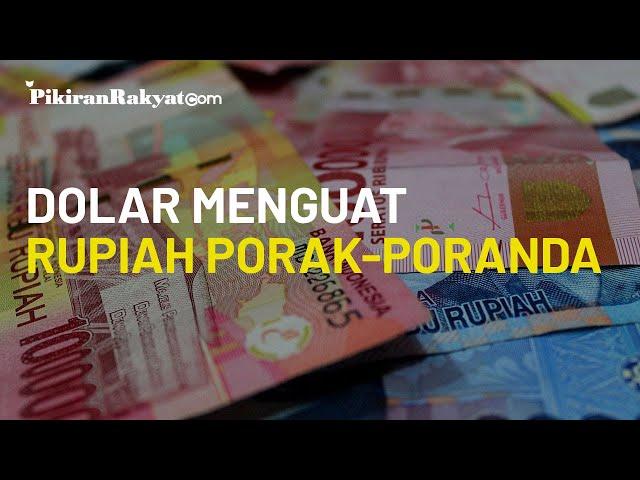 Sentuh Rp14.900, Menguatnya Dolar AS Buat Rupiah dan Mata Uang Global Porak-poranda