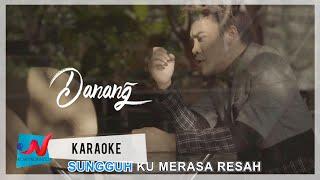 Gambar cover Danang - Di Sana Menanti Di Sini Menunggu (Karaoke)