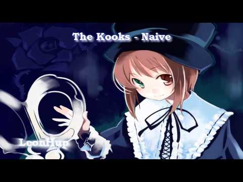 The Kooks - Naive (Nightcore)