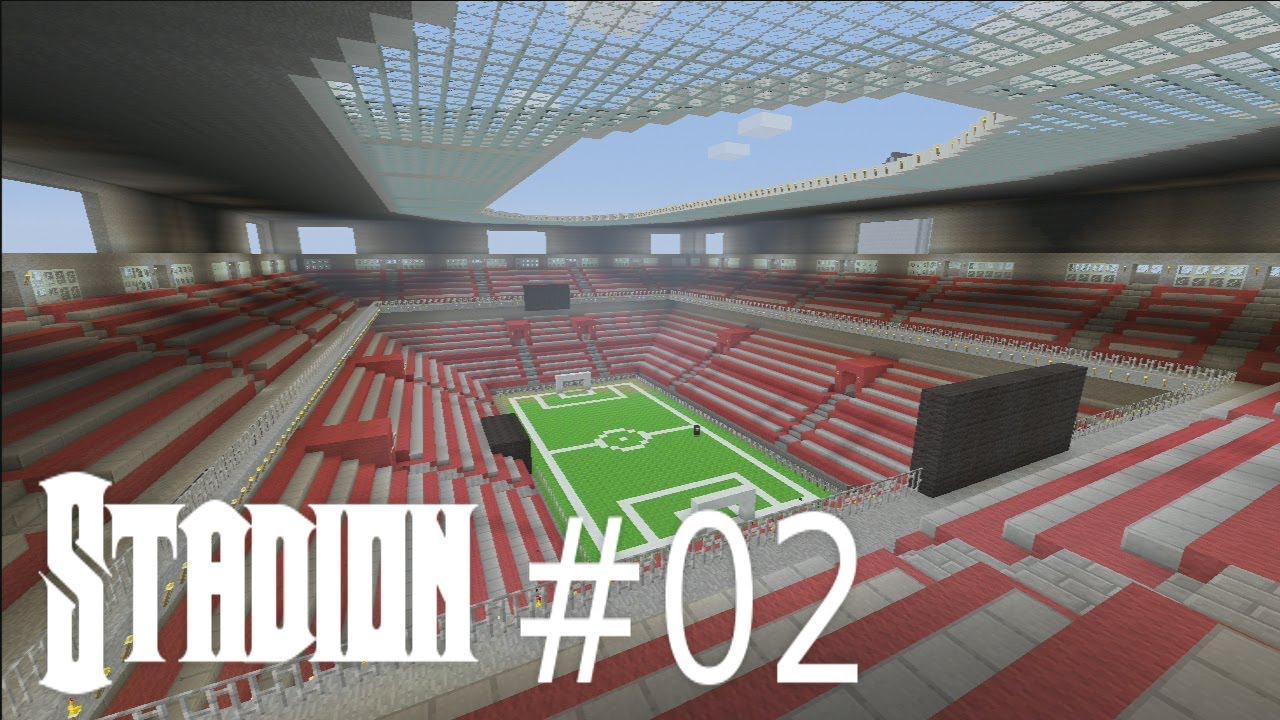 Minecraft Wir Bauen Ein Fussballstadion 02 Hd Jetzt Kommt Die Tribune