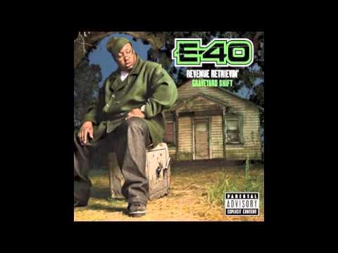 "E-40 ""My Shit Bang"""