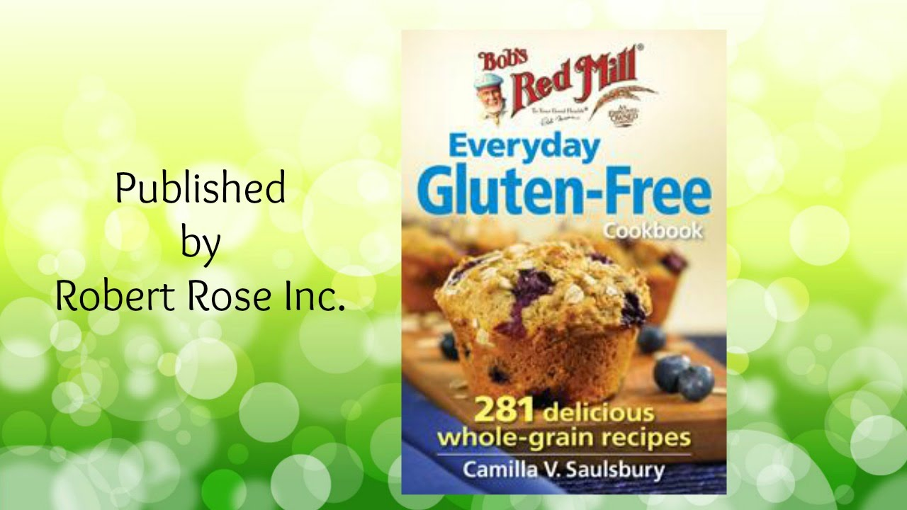 Bob's Red Mill Everyday Gluten-Free Cookbook Review