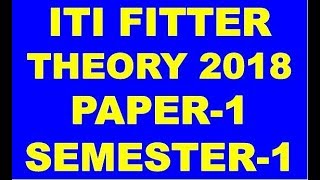 ITI FITTER PAPER 1 THEORY PAPER SOLUTION 2018 SEMESTER 1 SERIES -D SOLUTION