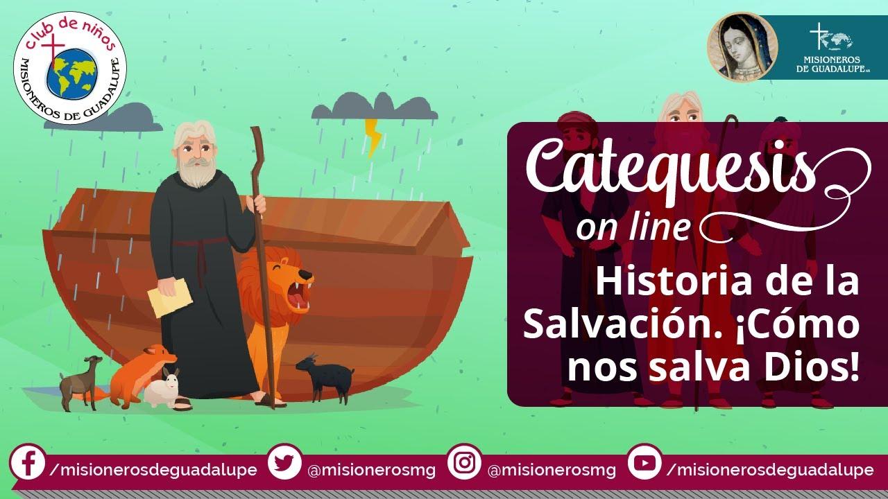Catequesis para niños 21: Historia de la Salvación. ¡Cómo nos salva Dios! | Catequesis Online