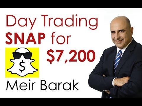 Day Trading SNAP for $7,000 - Meir Barak