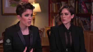 Tegan and Sara on their mother's influence and activism