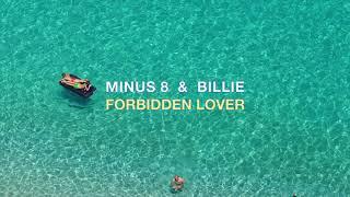 Minus 8 & Billie -  Forbidden Lover