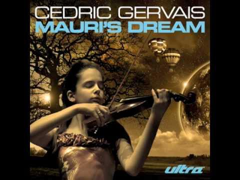 Cedric Gervais - Mauri's Dream
