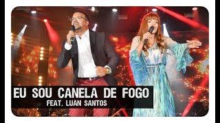 Download lagu Eu Sou Canela de Fogo - Flordelis ft. Luan Santos (DVD FLORDELIS)
