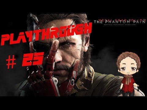 Metal Gear Solid 5 The Phantom Pain playthrough #25 [FR]