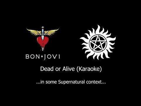 Supernatural + Bon Jovi  - Wanted Dead Or Alive Karaoke