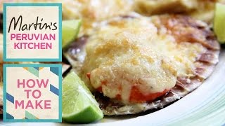 How To Make... Parmesan Scallops - Presented By Martin Morales And Ceviche Peruvian Kitchen