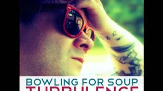 "Bowling For Soup - ""Turbulence"""