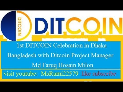 DITCOIN  1st Celebration In Dhaka Bangladesh 24-11-207 with DITCOIN project Manager MD Faruq hossain
