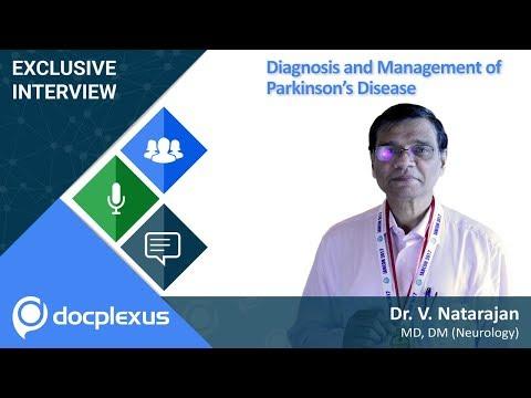 """Diagnosis and Management of Parkinson's Disease"" by Dr. V. Natarajan"