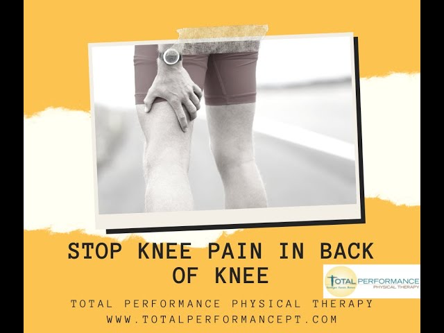 STOP pain in the back of the knee