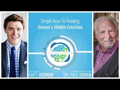 Simple Keys To Reading Anyone's Hidden Emotions with Psychology Legend Dr. Paul Ekman