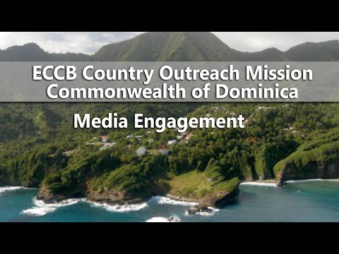 ECCB Connects Season 12 Episode 12 - Country Outreach Media Session, Commonwealth of Dominica