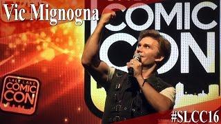 Repeat youtube video Vic Mignogna - Full Panel/Q&A - SLCC 2016