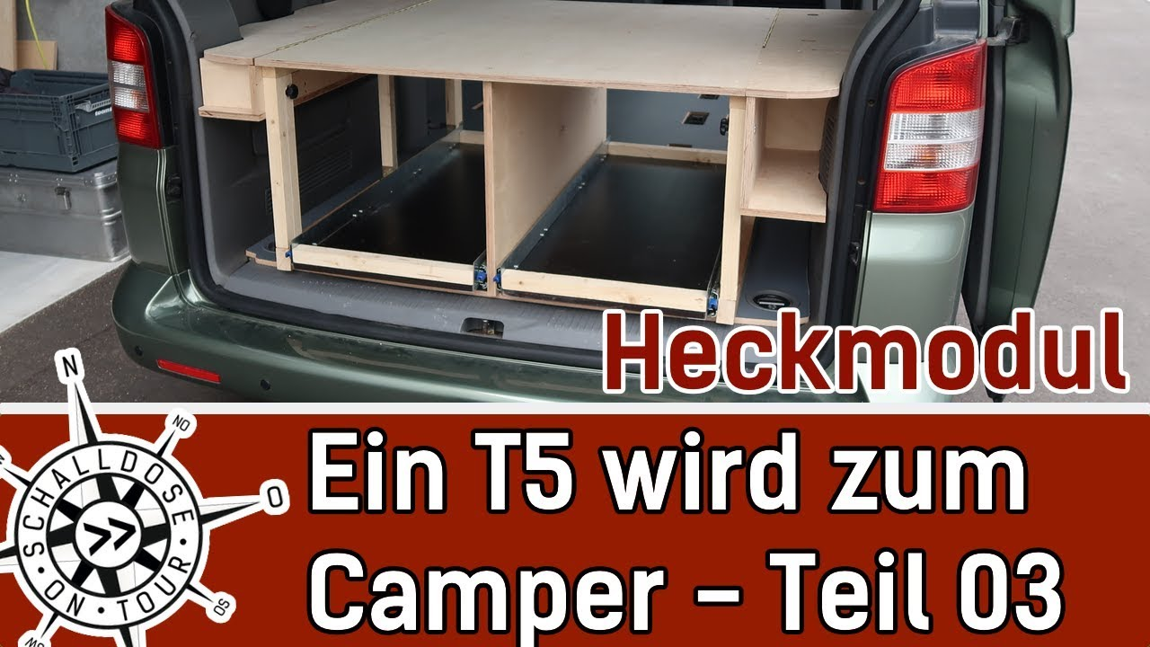 umbau 03 ein vw t5 wird zum camper heckmodul. Black Bedroom Furniture Sets. Home Design Ideas