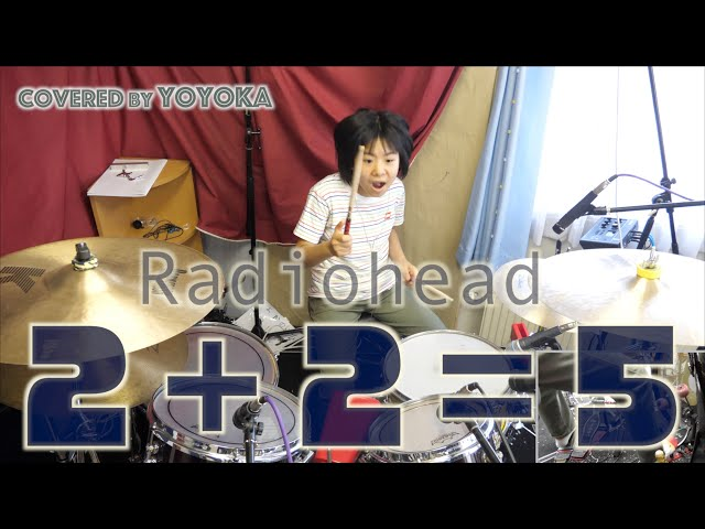 Radiohead - 2 + 2 = 5 / Covered by Yoyoka, 10 year old
