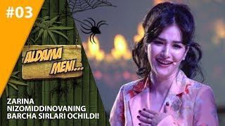 Aldama Meni 3-son Zarina Nizomiddinovaning barcha sirlari ochildi!