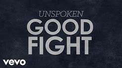 Unspoken - Good Fight (Official Lyric Video)
