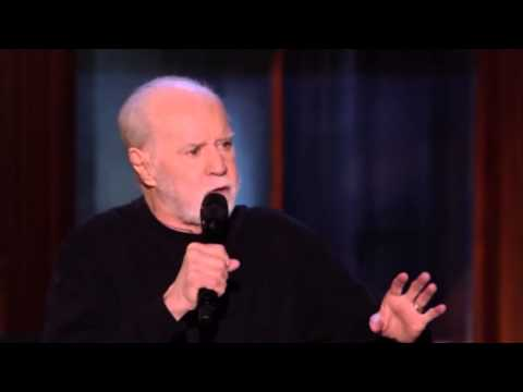 George Carlin - Just sit there with a fucking stick