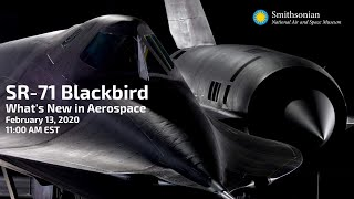 The SR-71 Blackbird with Walter Watson: What's New in Aerospace