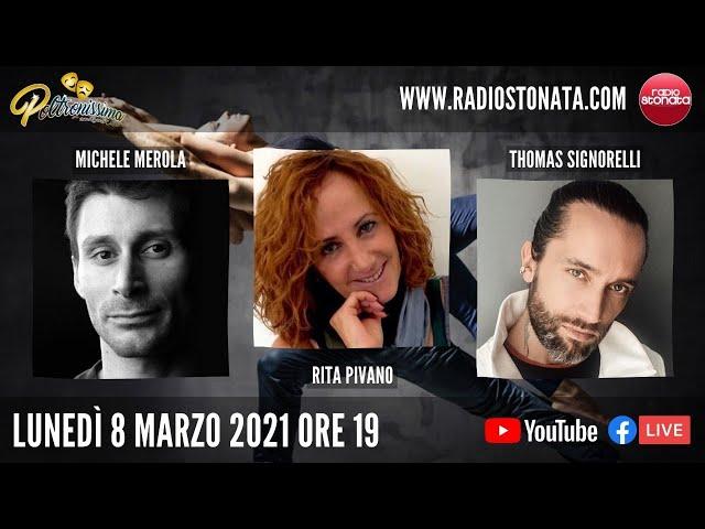 08.03.2021 - Michele Merola, Rita Pivano e Thomas Signorelli ospiti in diretta a Radio Stonata