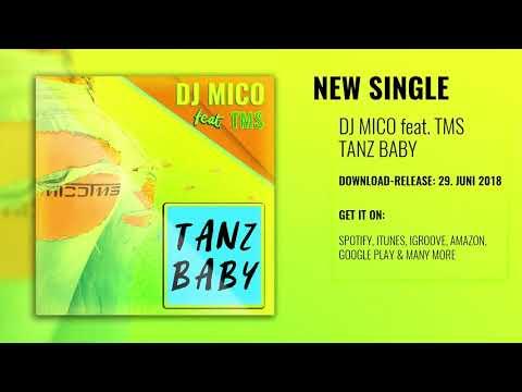 DJ MICO Feat. TMS - Tanz Baby (Radio Edit)