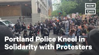 Portland Police Kneel in Solidarity with George Floyd Protesters | NowThis