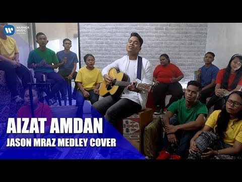 "Free Download Jason Mraz ""i'm Yours & Love Is Still The Answer"" Medley Cover By Aizat Amdan (ft. Youth Of Sols.ai) Mp3 dan Mp4"