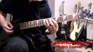 KILLSWITCH ENGAGE Reject Yourself cover