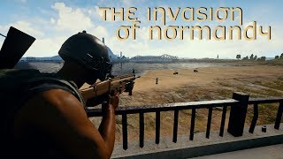 The Invasion of Normandy - PUBG