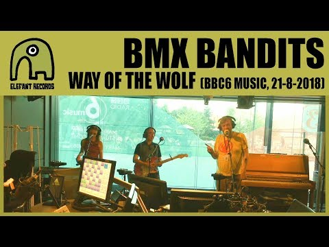 BMX BANDITS - Way Of The Wolf [Session at Marc Riley's BBC6 Music show | 21-8-2018]