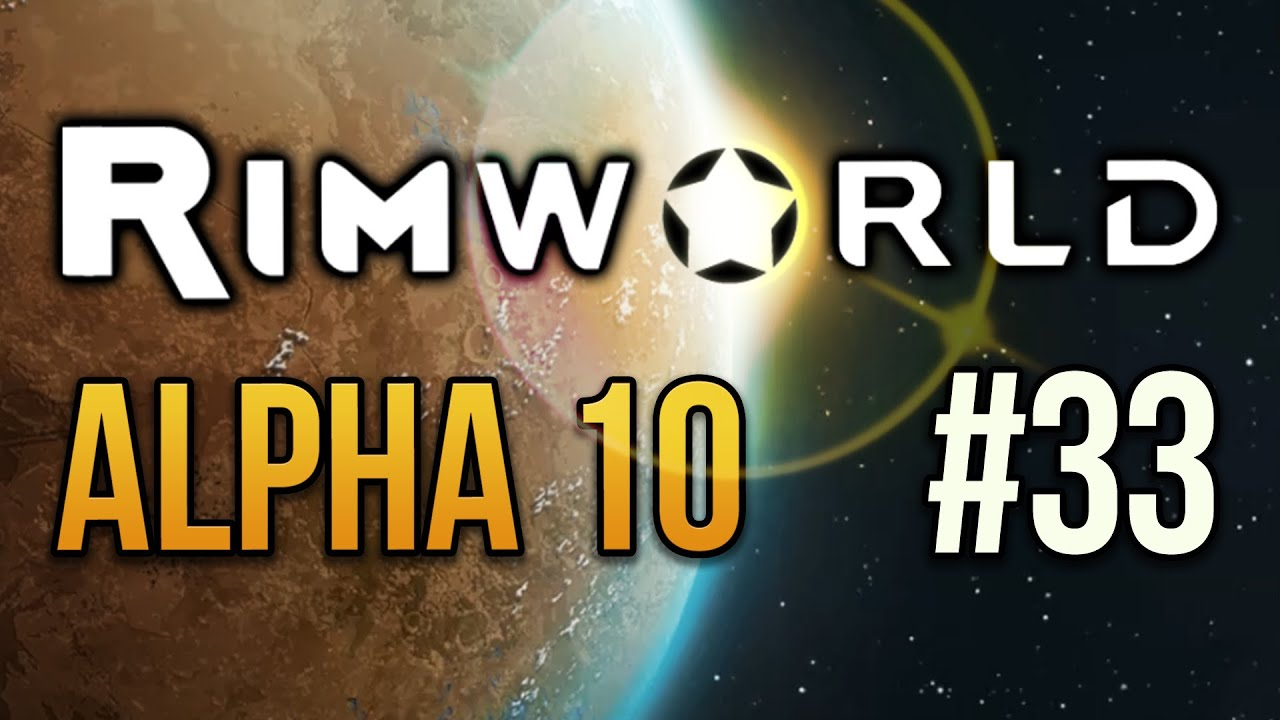 BRING ME THE HUMAN CHILD - RimWorld - Episode 33 Let's Play RimWorld Alpha  10 by WeaselZone
