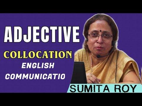 Adjective Collocation-English Communication    Prof Sumita Roy    Lesson-16    IMPACT    2019