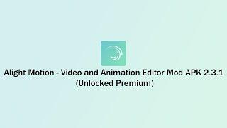 Alight Motion 2019 - Video and Animation Editor screenshot 1
