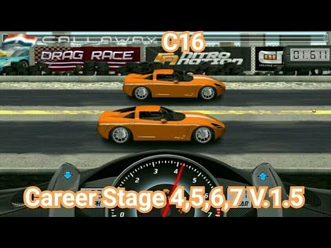 Drag Racing:tune car C16 for 4 Career Stage(Level 4,5,6,7) V 1 5