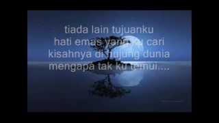 hati emas (lirik) M Nasir & Kembara