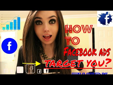 Do you know that How to Facebook ads target you?